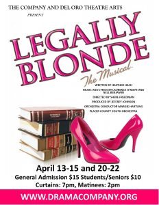 LEGALLY BLONDE THE MUSICAL. @ Del Oro Performing Arts Center | | |